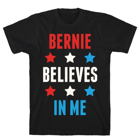 Bernie Believes In Me Mens T-Shirt