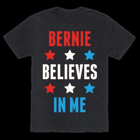 Bernie Believes In Me
