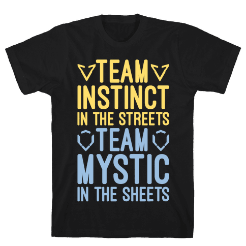 Team Instinct In The Streets Team Mystic In The Sheets Parody White Print Mens T-Shirt