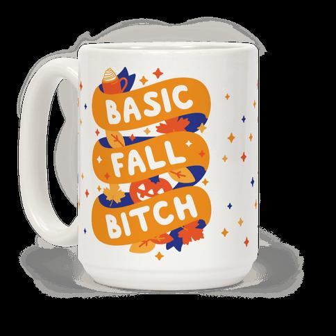 Basic Fall Bitch