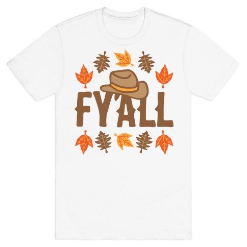 F'yall T-Shirt