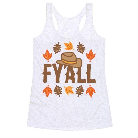 F'yall Racerback Tank Top