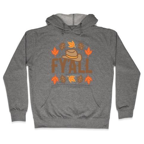 F'yall Hooded Sweatshirt