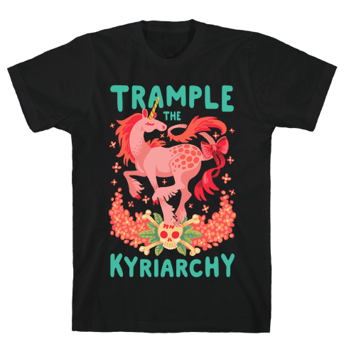 Trample the Kyriarchy Mens T-Shirt