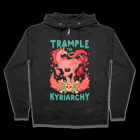 Trample the Kyriarchy Zip Hoodie