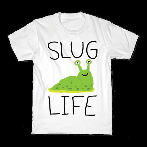 Slug Life Kids T-Shirt