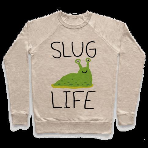 Slug Life Pullover