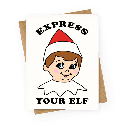 Express Your Elf Greeting Card