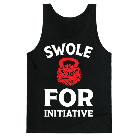 Swole For Initiative D20 Tank Top