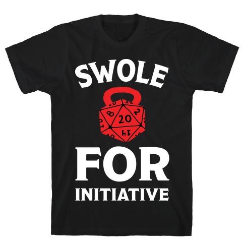 Swole For Initiative D20 T-Shirt