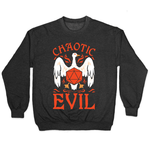 Chaotic Evil Goose Pullover