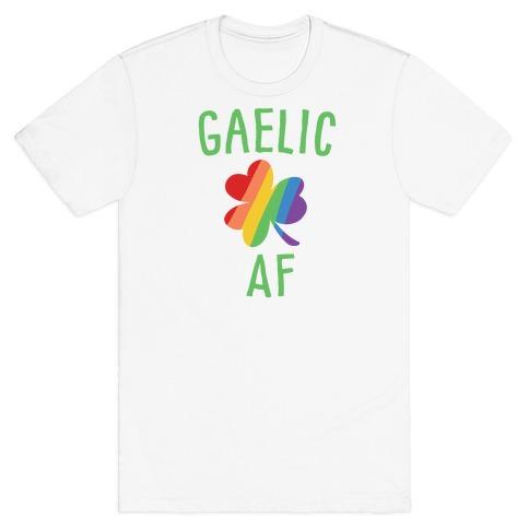 Gaelic AF T-Shirt