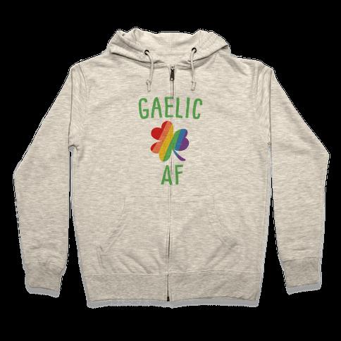 Gaelic AF Zip Hoodie