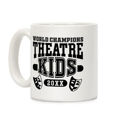 Theatre Kid Championship Coffee Mug