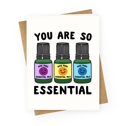 You Are So Essential Greeting Card