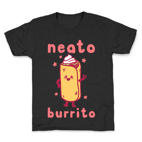 Neato Burrito Kids T-Shirt