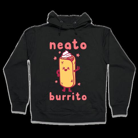 Neato Burrito Hooded Sweatshirt