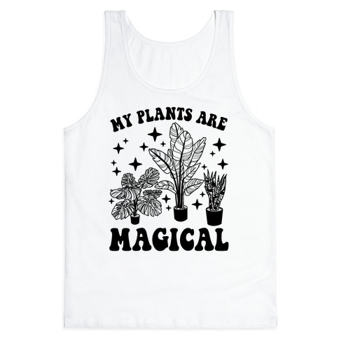My Plants Are Magical Tank Top