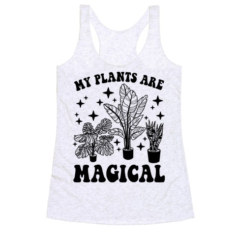 My Plants Are Magical Racerback Tank Top