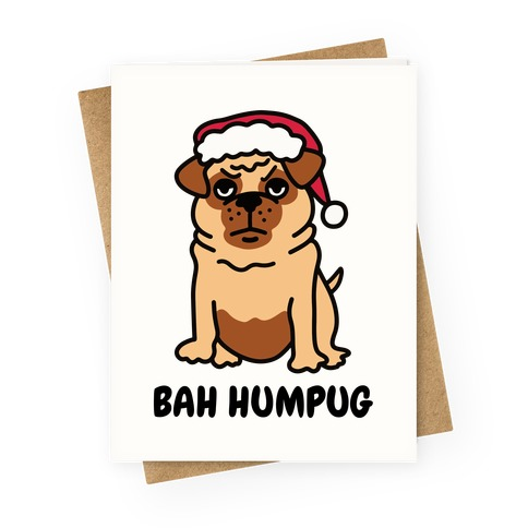 Bah Humpug Pug Greeting Card