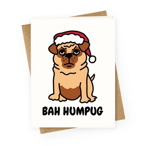 Bah Humpug Pug Greeting Card