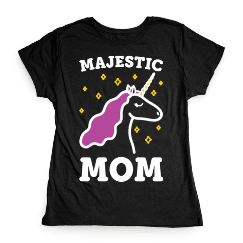 Majestic Mom Womens T-Shirt