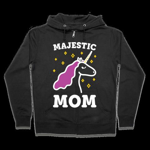 Majestic Mom Zip Hoodie