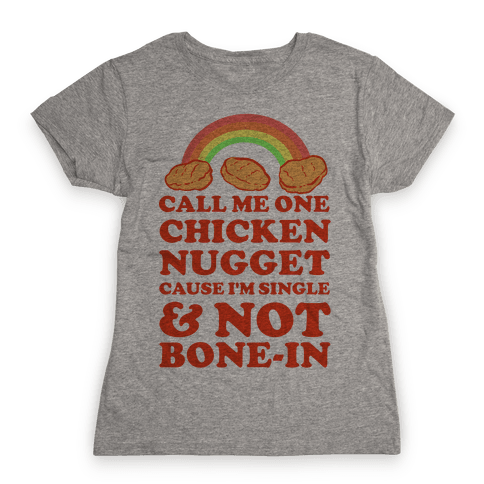 Call Me One Chicken Nugget Womens T-Shirt