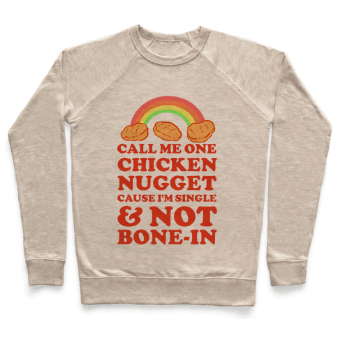 Call Me One Chicken Nugget Pullover