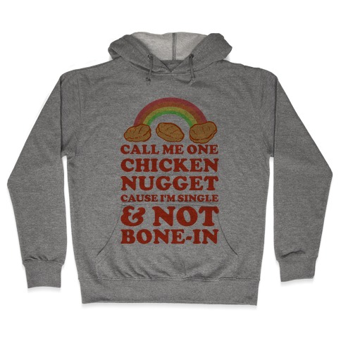 Call Me One Chicken Nugget Hooded Sweatshirt