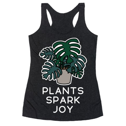 Plants Spark Joy Racerback Tank Top