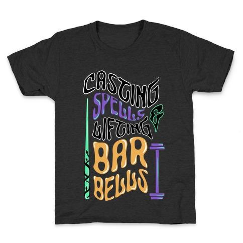 Casting Spells and Lifting Barbells Kids T-Shirt