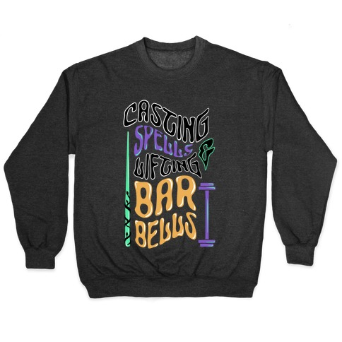 Casting Spells and Lifting Barbells Pullover