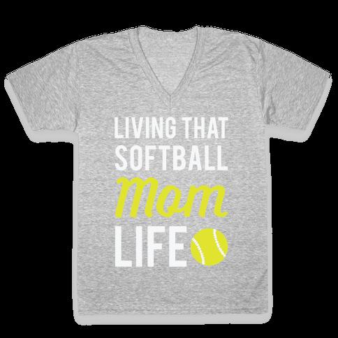Living That Softball Mom Life V-Neck Tee Shirt