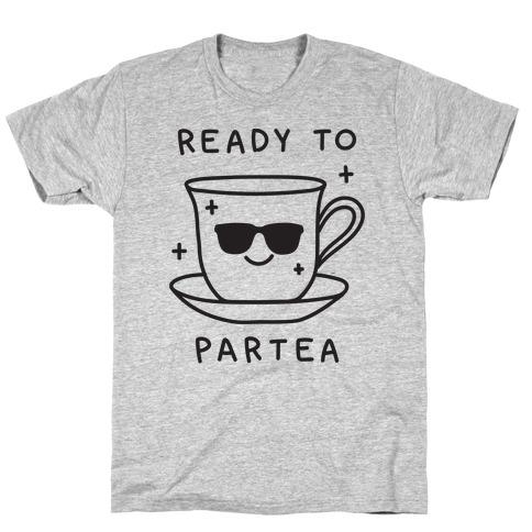 Ready To Partea Mens T-Shirt