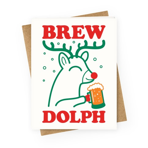 Brewdolph Greeting Card