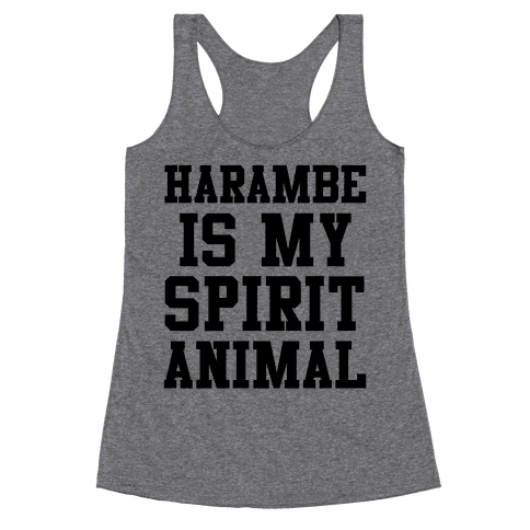 Harambe is My Spirit Animal Racerback Tank Top