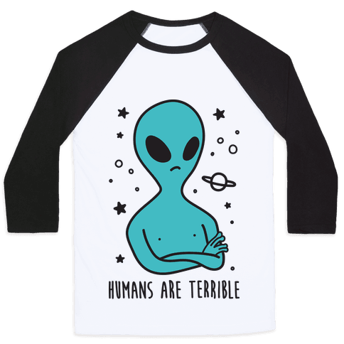Humans Are Terrible Baseball Tee