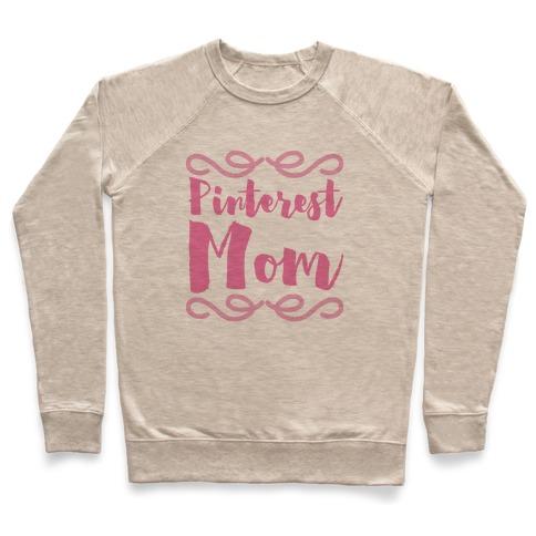 Pinterest Mom Pullover