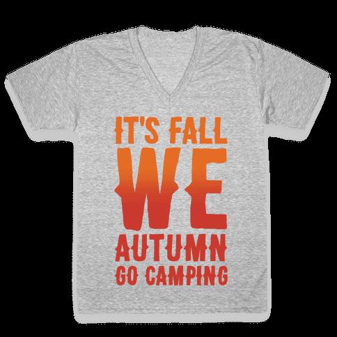 It's Fall We Autumn Go Camping White Print V-Neck Tee Shirt