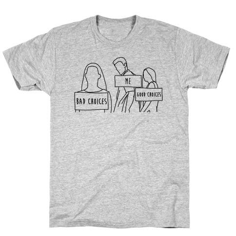 Me Vs Good and Bad Choices Meme Mens T-Shirt