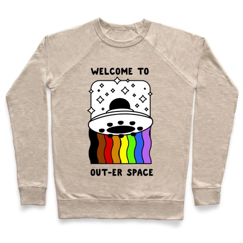 Welcome to Out-er Space Pullover
