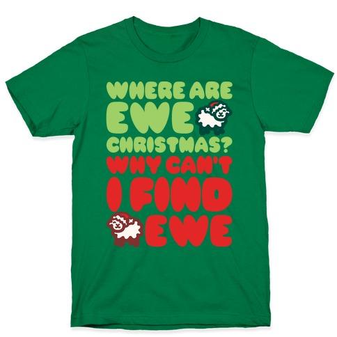 Where Are Ewe Christmas Parody White Print T-Shirt