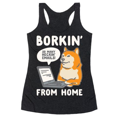 Borkin' From Home White Print Racerback Tank Top