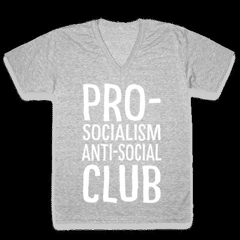 Pro-Socialism Anti-Social Club V-Neck Tee Shirt