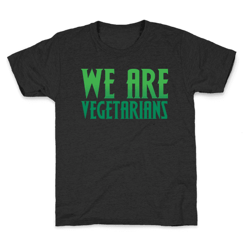 We Are Vegetarians Parody White Print Kids T-Shirt
