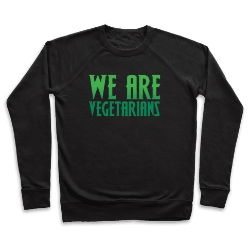We Are Vegetarians Parody White Print Pullover