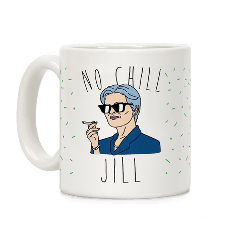 No Chill Jill Coffee Mug