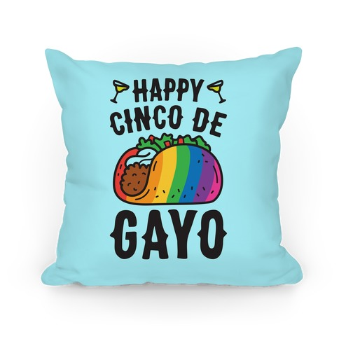 Happy Cinco De Gayo Pillow