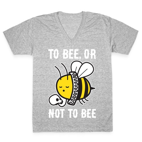 To Bee, Or Not To Bee Shakespeare Bee V-Neck Tee Shirt
